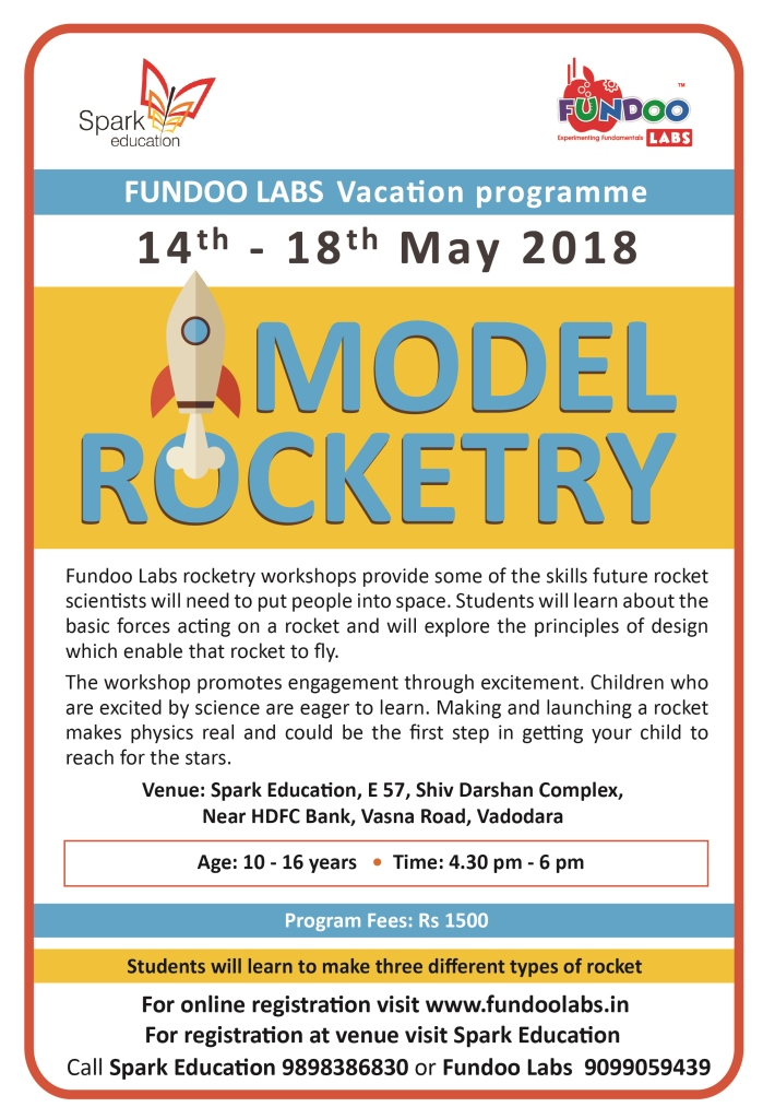 Model Rocketry , (@Spark Education, Vasna Road), May 2018