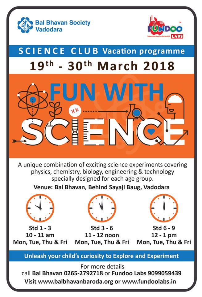 Fun With Science @Bal Bhavan, Karelibaug