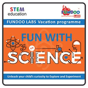 Fun With Science (@Bal Bhavan, Karelibaug)  May 2018